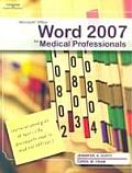 Microsoft Office Word 2007 for Medical Professionals (08 Edition)