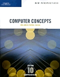 Computer Concepts Comprehensive with CDROM (New Perspectives)