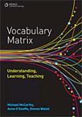 Vocabulary Matrix: Understanding, Learning, Teaching
