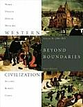 Western Civilization Volume B 1300 1815 Beyond Boundaries