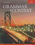 Grammar in Context : 2a (5TH 10 Edition)