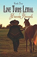 Love Turns Lethal: Heaven Prevails