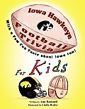 Iowa Hawkeye Football Trivia for Kids: With a Few Fun Facts about Iowa Too!