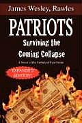 Patriots Surviving The Coming Collapse