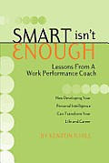 Smart Isnt Enough Lessons From A Work