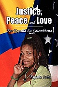 Justice, Peace and Love