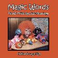 Magic Words: Words with Special Meanings