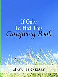 If Only Id Had This Caregiving Book