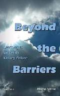 Beyond the Barriers Learning to Live with Kidney Failure