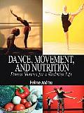 Dance, Movement, and Nutrition: Fitness Minutes for a Healthier Life