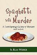 Spaghetti with Murder