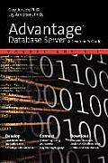 Advantage Database Server: A Developer's Guide