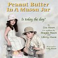 Peanut Butter In A Mason Jar by Lisa Kay Mason