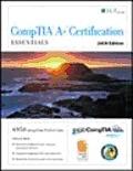 Comptia A+ Certification: Essentials + Certblaster (09 Edition)