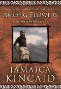 Among Flowers: A Walk in the Himalaya (National Geographic Directions) Cover