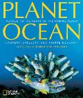 Planet Ocean Voyage to the Heart of the Marine Realm