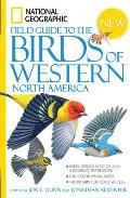 National Geographic Field Guide To the Birds of Western North America (09 Edition)
