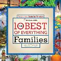 The 10 Best of Everything Families: An Ultimate Guide for Travelers Cover