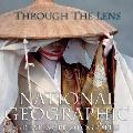 Through the Lens National Geographics Greatest Photographs
