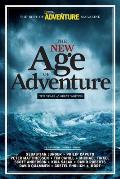 New Age of Adventure Ten Years of Great Writing