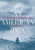 An American Idea: The Making of the National Parks Cover