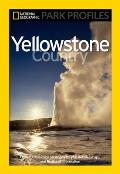 Yellowstone Country: The Enduring Wonder