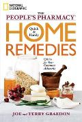 Peoples Pharmacy Quick Tips & Handy Home Remedies for Common Ailments