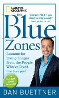 Blue Zones Lessons for Living Longer from the People Whove Lived the Longest