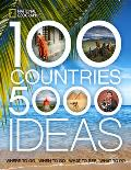 100 Countries 5000 Ideas Where to Go When to Go What to See What to Do