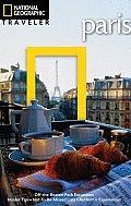 National Geographic Traveler: Paris (National Geographic Traveler Paris)