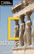 National Geographic Traveler: Athens & the Islands (National Geographic Traveler Athens & the Island)