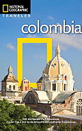 National Geographic Traveler Colombia 1st Edition