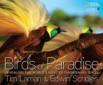 Birds of Paradise: Revealing the World's Most Extraordinary Birds Cover