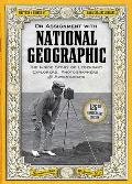 On Assignment with National Geographic: The Inside Story of Legendary Explorers, Photographers, and Adventurers