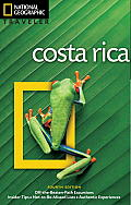 National Geographic Traveler: Costa Rica, 4th Edition (National Geographic Traveler)