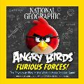 National Geographic Angry Birds Furious Forces!: The Physics at Play in the World's Most Popular Game