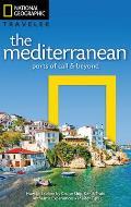National Geographic Traveler: The Mediterranean: Ports of Call and Beyond (National Geographic Traveler)