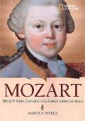 Mozart: The Boy Who Changed the World with His Music