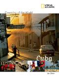 Cuba (National Geographic Countries of the World)