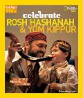Celebrate Rosh Hashanah and Yom Kippur: With Honey, Prayers, and the Shofar (Holidays Around the World)