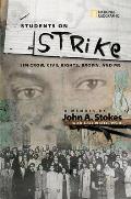 Students on Strike Jim Crow Civil Rights Brown & Me