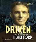 Driven: A Photobiography of Henry Ford (National Geographic Photobiographies) Cover