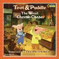 Toot & Puddle The Great Cheese Chase