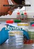 Medical Mysteries Science Researches Conditions from Bizarre to Deadly