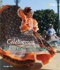 Celebremos El Cinco de Mayo: Con Fiestas, Musica y Baile (Holidays Around the World)