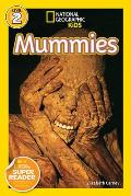 Mummies (National Geographic Kids: Science Reader - Level 2)