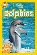 Dolphins National Geographic Kids Level 2