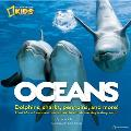 Oceans: Meet 60 Cool-Sea Creatures and Explore Their Amazing Watery World Cover