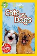 Cats vs. Dogs (National Geographic Readers) Cover