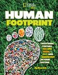 Human Footprint: Everything You Will Eat, Use, Wear, Buy, and Throw Out in Your Lifetime (National Geographic Kids) Cover
